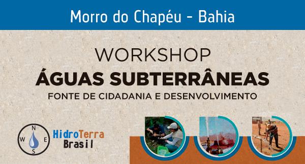 cbc08dbf661db O que  Workshop HidroTerra Brasil  Água Subterrânea Fonte de Cidadania e  Desenvolvimento. Onde  Morro do Chapéu Quando  02 11 a 05 11 2017